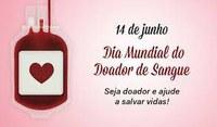 14 de Junho - Dia Mundial do Doador de Sangue
