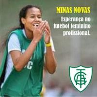 Minas Novas - Esperança no futebol feminino profissional
