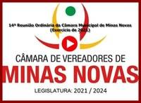 14ª Reunião Ordinária da Câmara Municipal de Minas Novas (Exercício de 2021)
